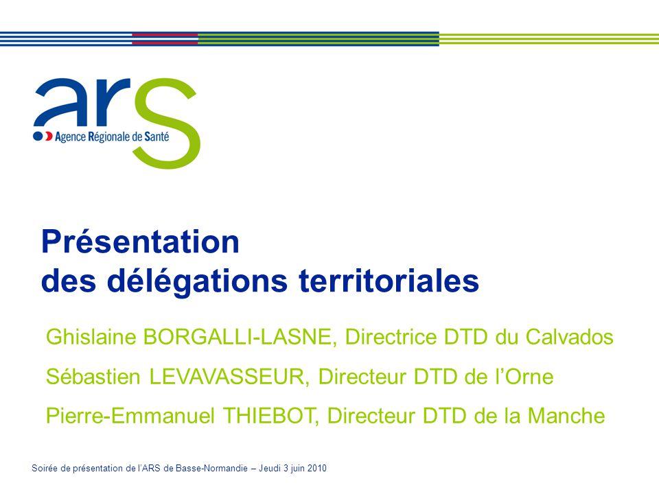 Présentation des délégations territoriales