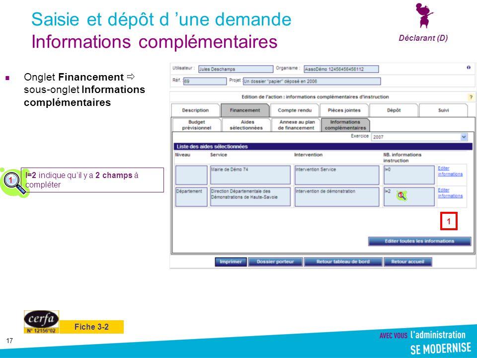 Saisie et dépôt d 'une demande Informations complémentaires