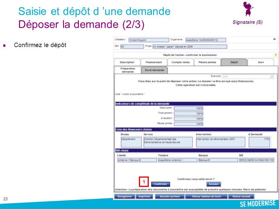 Saisie et dépôt d 'une demande Déposer la demande (2/3)