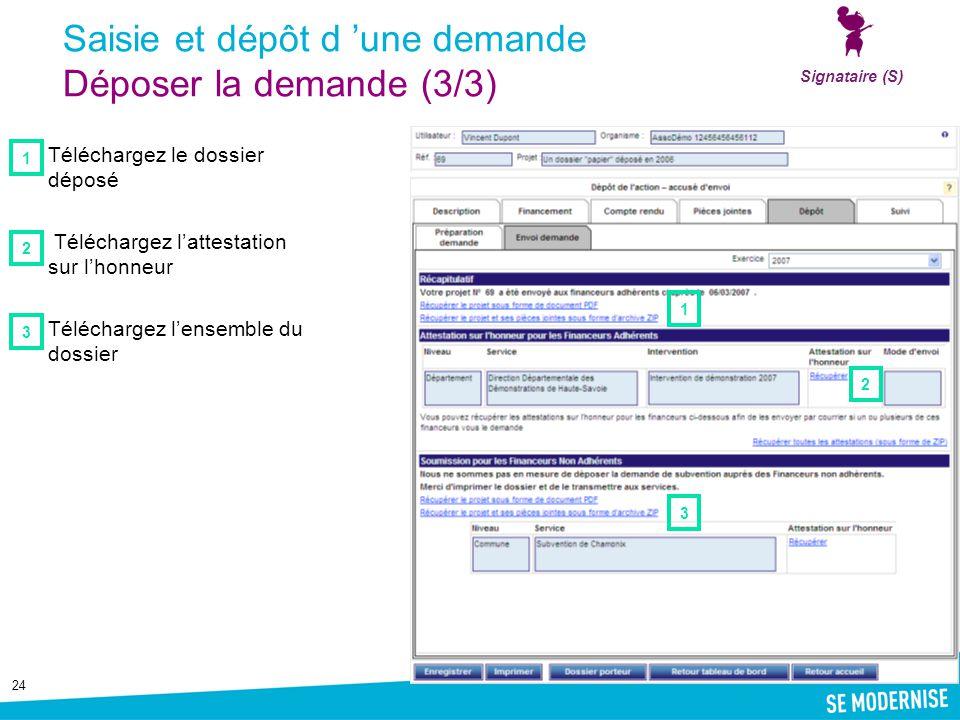 Saisie et dépôt d 'une demande Déposer la demande (3/3)