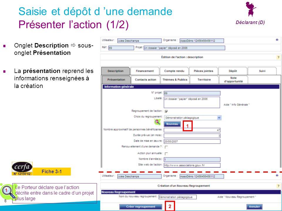 Saisie et dépôt d 'une demande Présenter l'action (1/2)