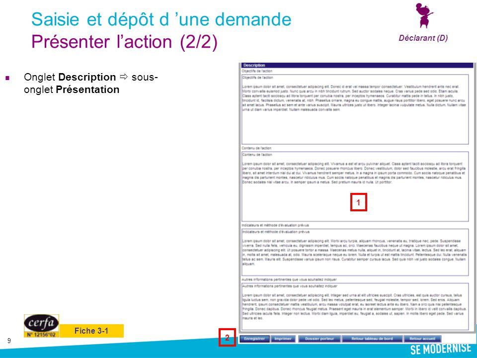Saisie et dépôt d 'une demande Présenter l'action (2/2)