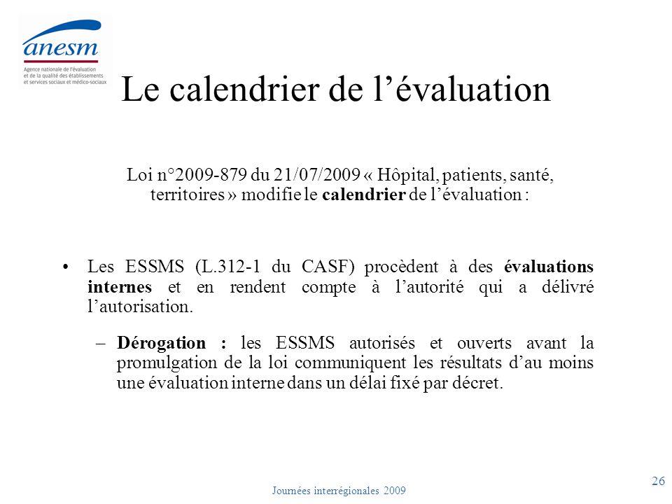 Le calendrier de l'évaluation