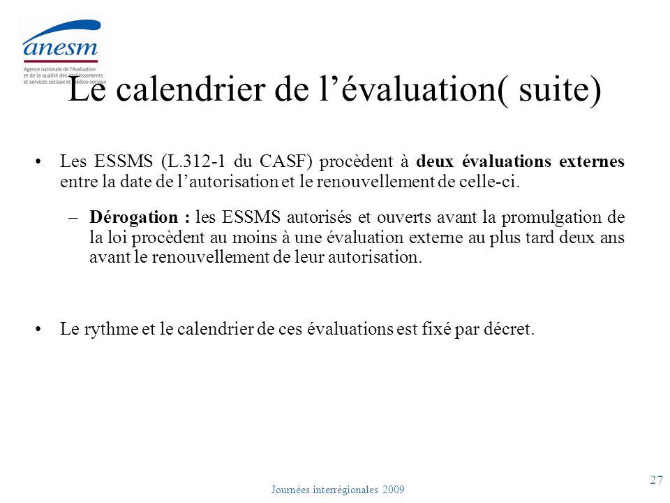Le calendrier de l'évaluation( suite)