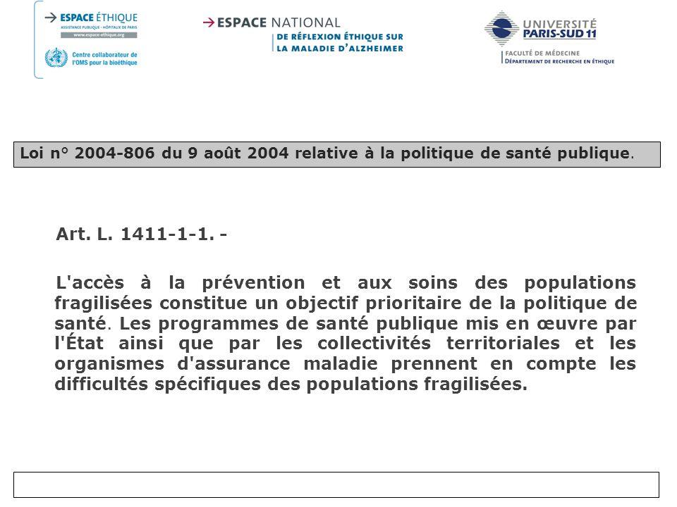 Loi n° 2004-806 du 9 août 2004 relative à la politique de santé publique.