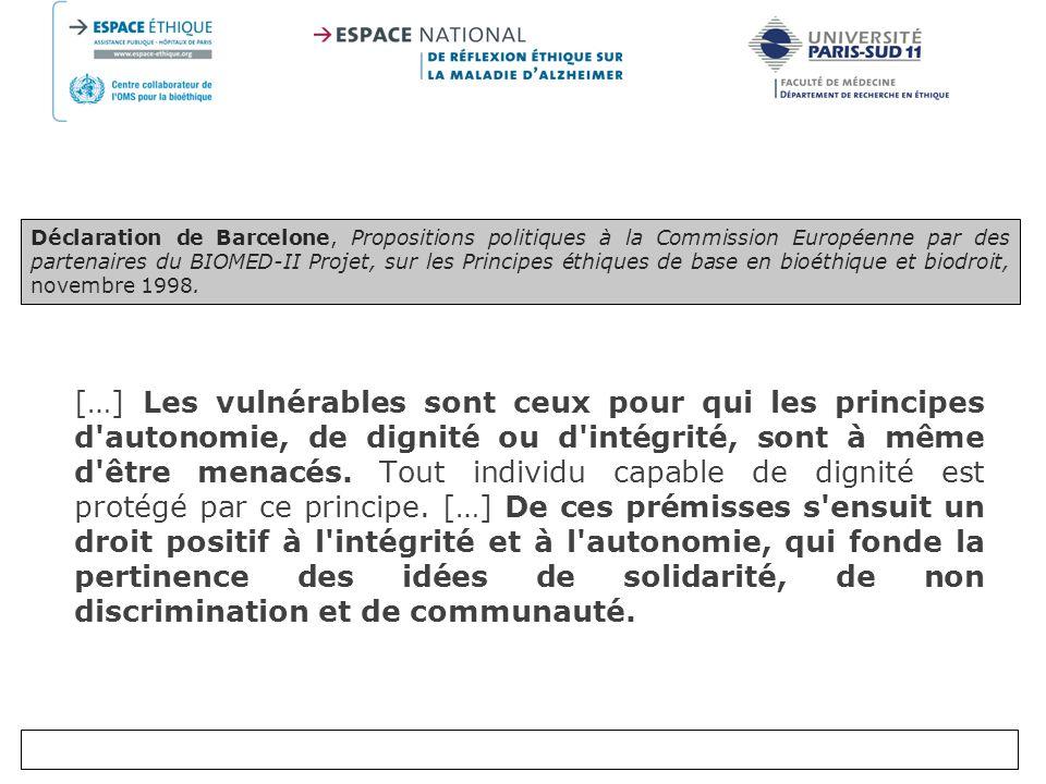 Déclaration de Barcelone, Propositions politiques à la Commission Européenne par des partenaires du BIOMED-II Projet, sur les Principes éthiques de base en bioéthique et biodroit, novembre 1998.