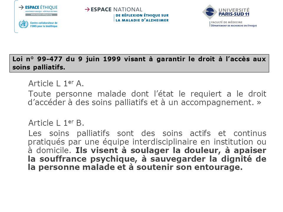 Loi n° 99-477 du 9 juin 1999 visant à garantir le droit à l'accès aux soins palliatifs.