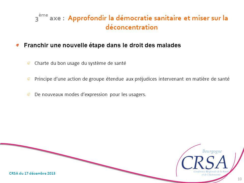 3ème axe : Approfondir la démocratie sanitaire et miser sur la déconcentration
