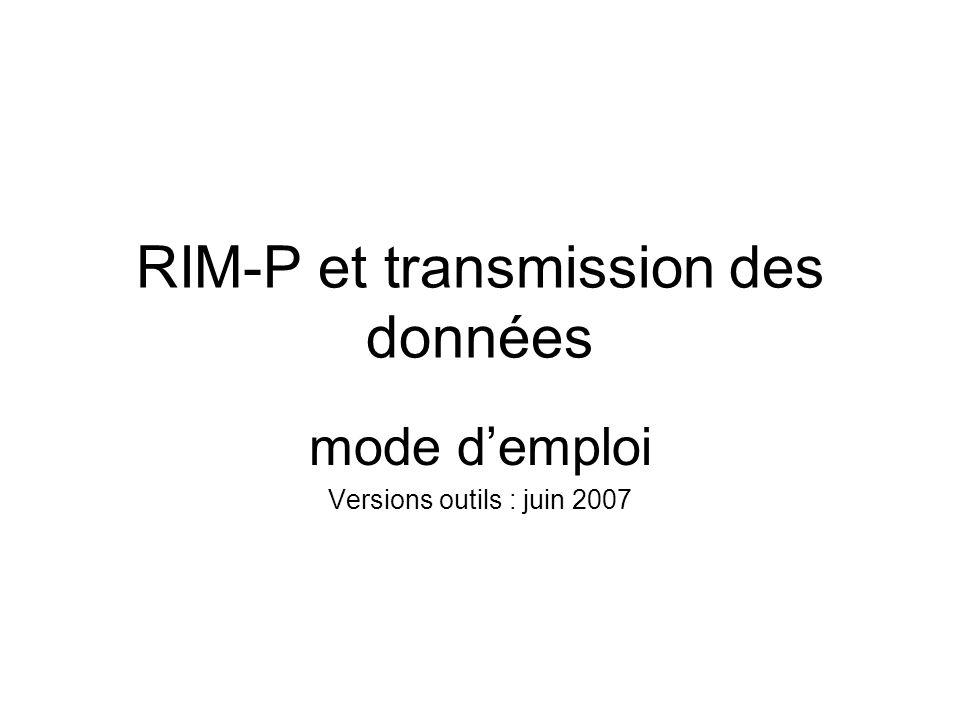 RIM-P et transmission des données