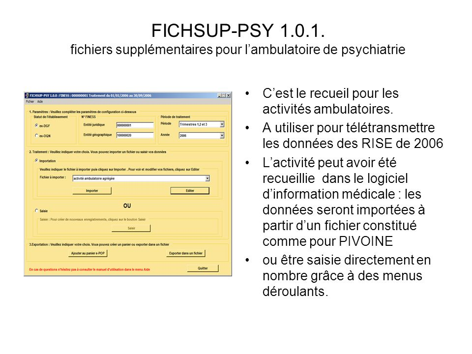 FICHSUP-PSY 1.0.1. fichiers supplémentaires pour l'ambulatoire de psychiatrie