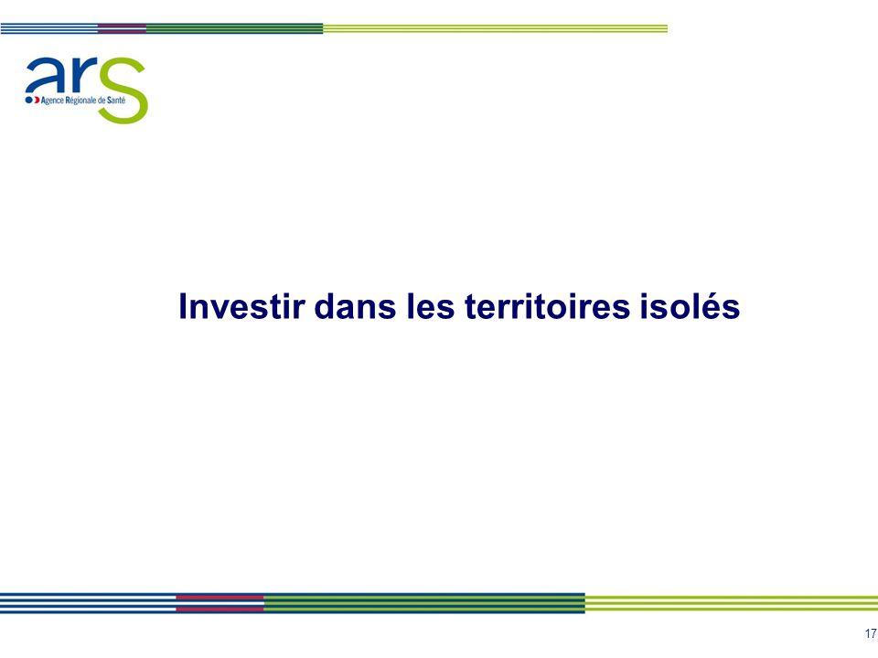 Investir dans les territoires isolés