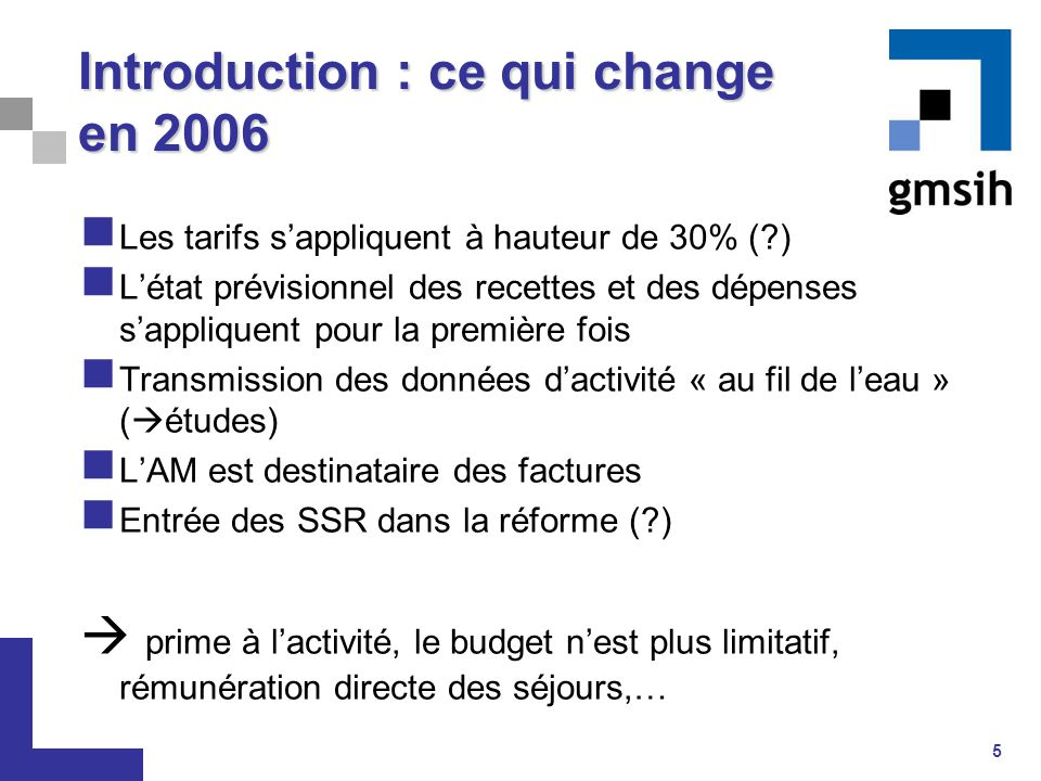 Introduction : ce qui change en 2006