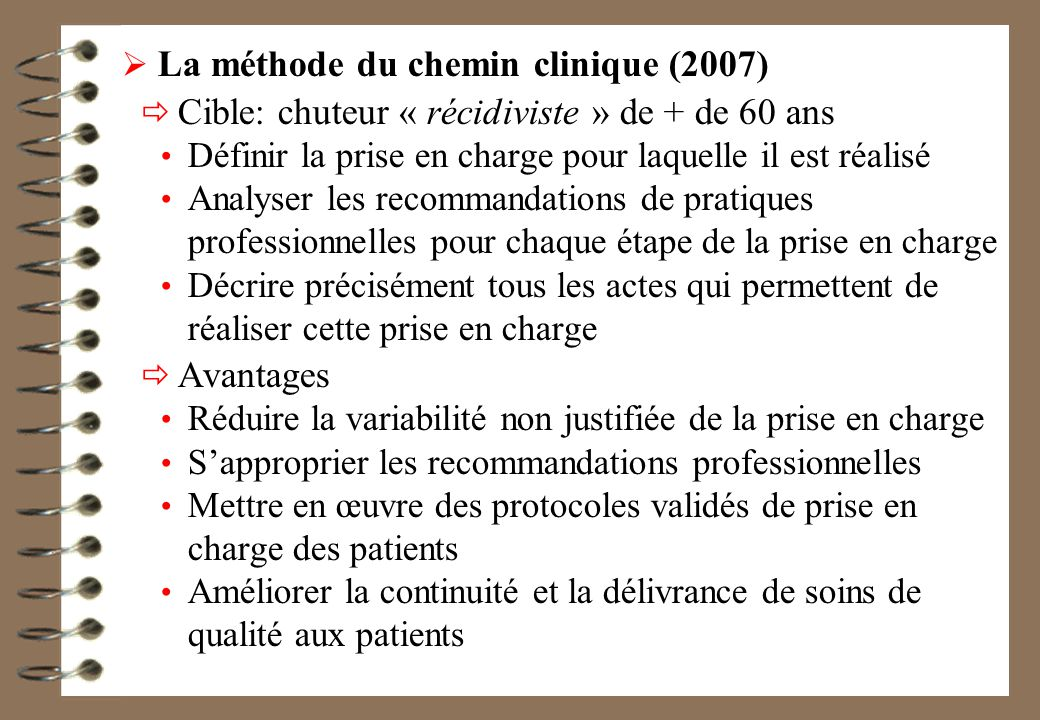 La méthode du chemin clinique (2007)