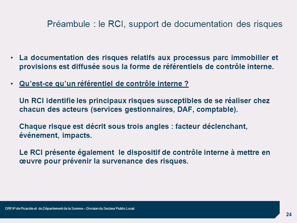 Préambule : le RCI, support de documentation des risques