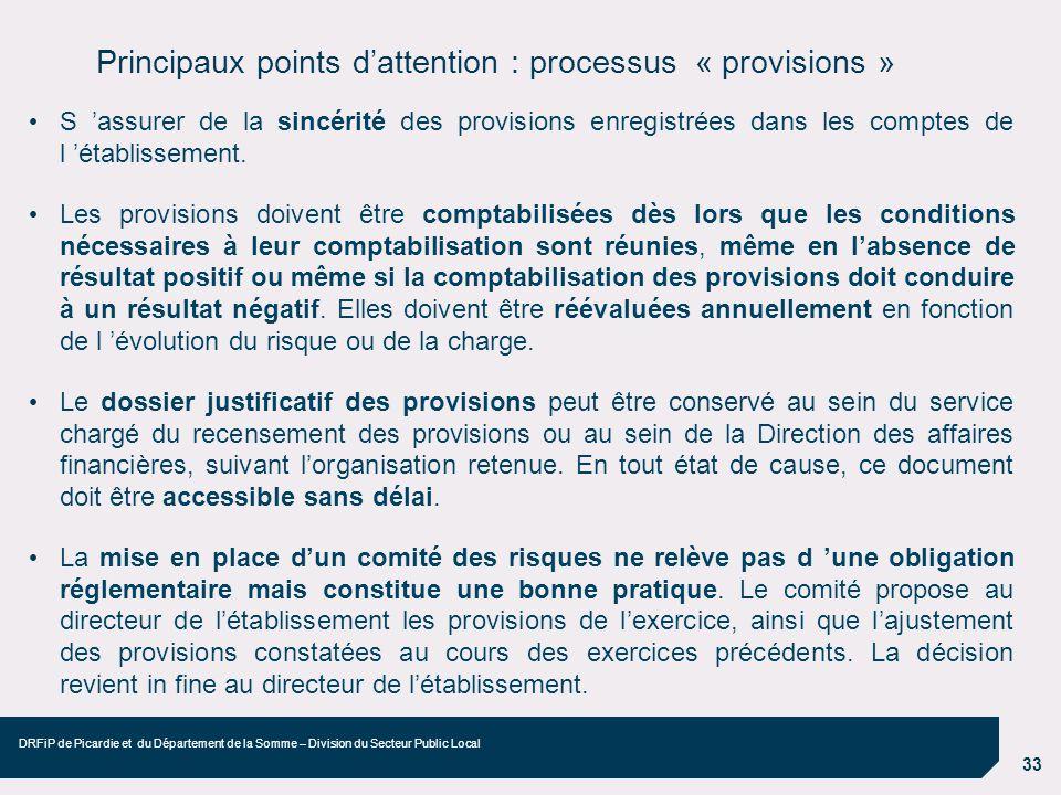 Principaux points d'attention : processus « provisions »