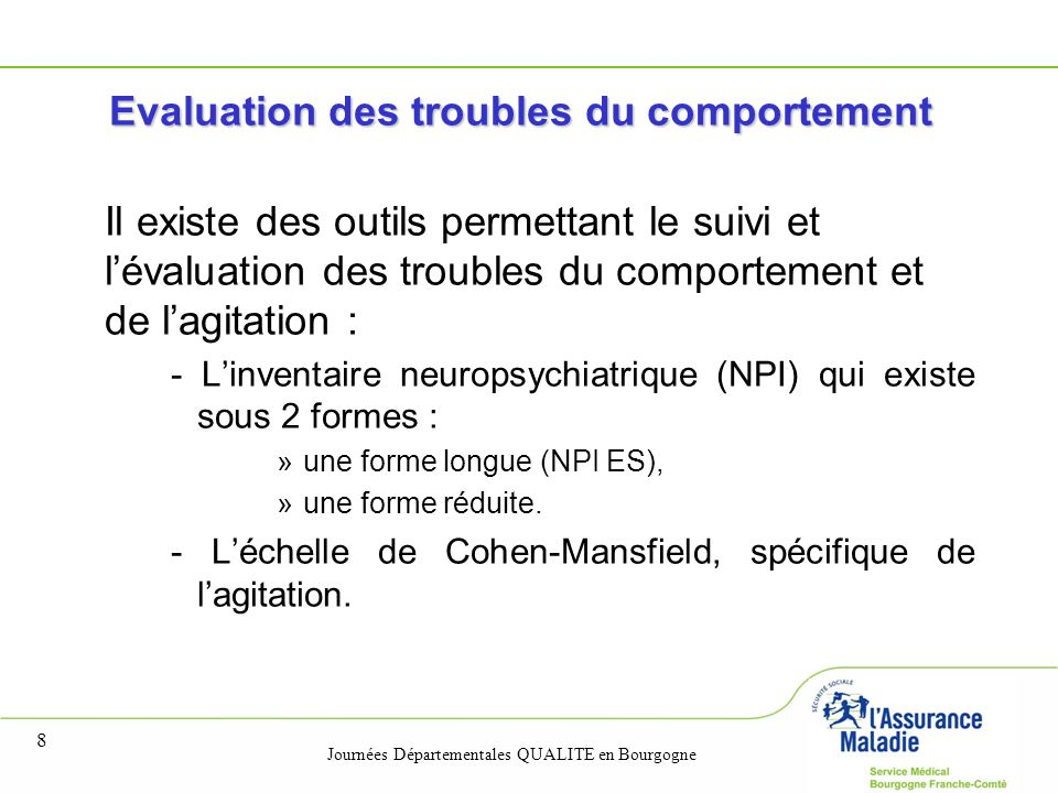 Evaluation des troubles du comportement