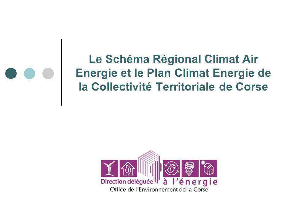 Le Schéma Régional Climat Air Energie et le Plan Climat Energie de la Collectivité Territoriale de Corse