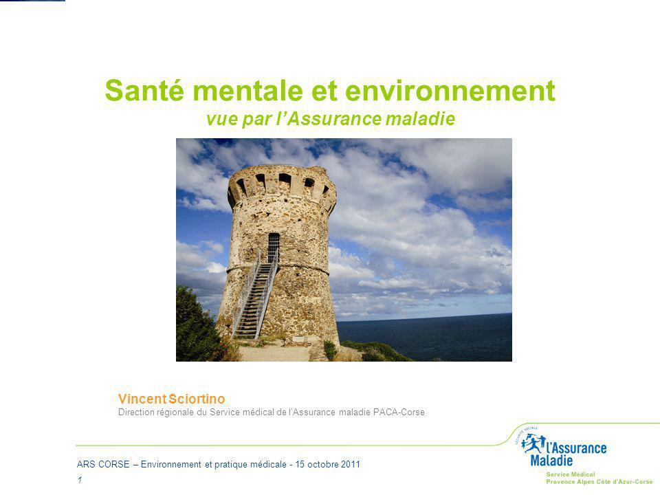 Santé mentale et environnement vue par l'Assurance maladie