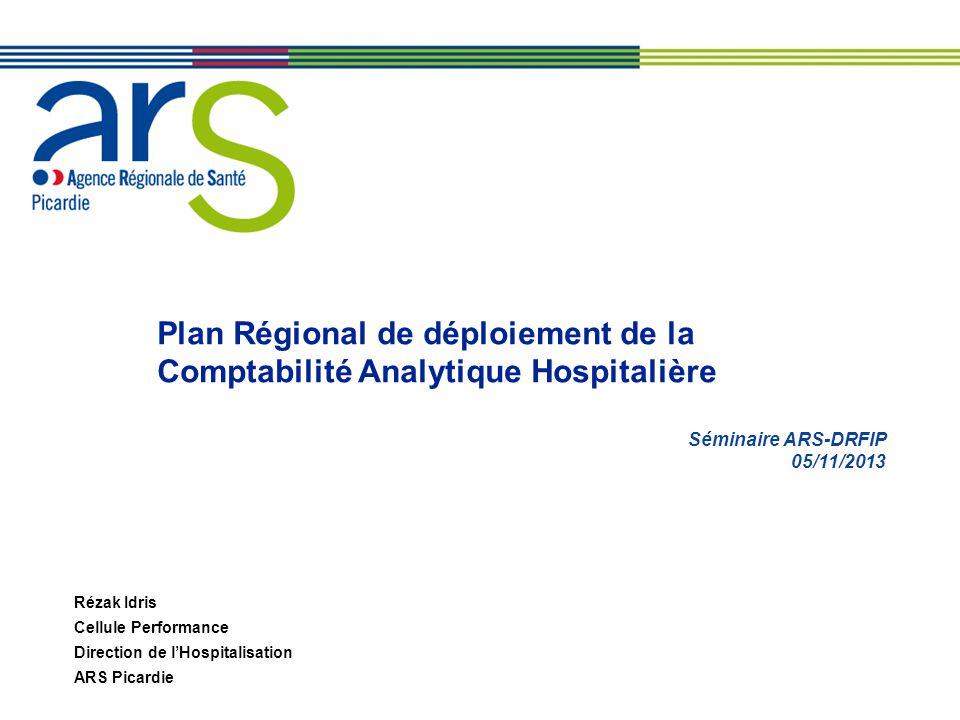 Plan Régional de déploiement de la Comptabilité Analytique Hospitalière
