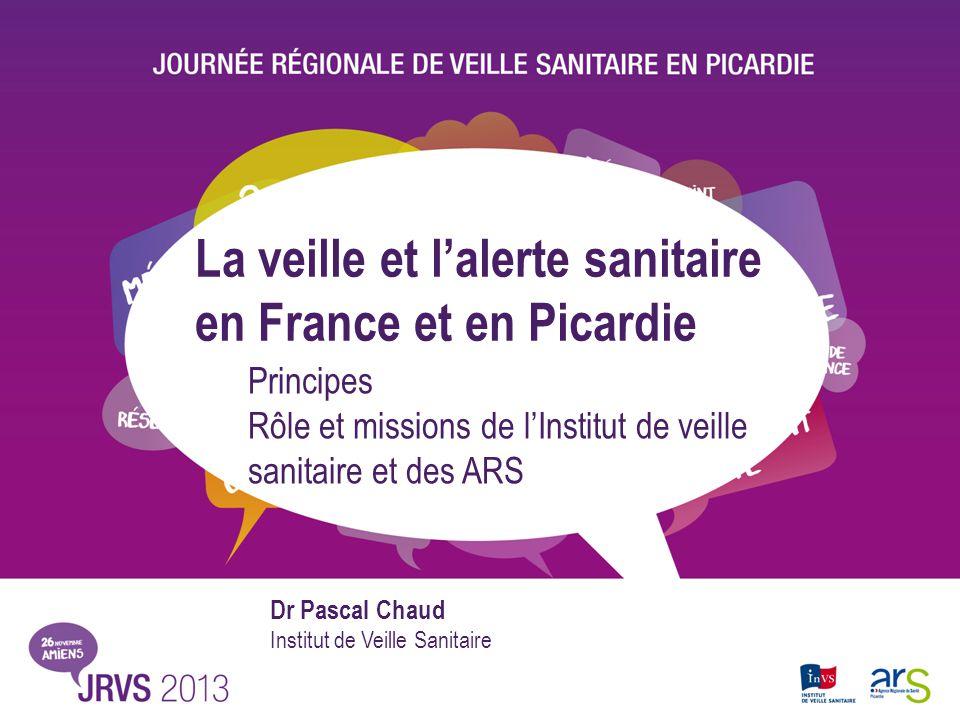 La veille et l'alerte sanitaire en France et en Picardie
