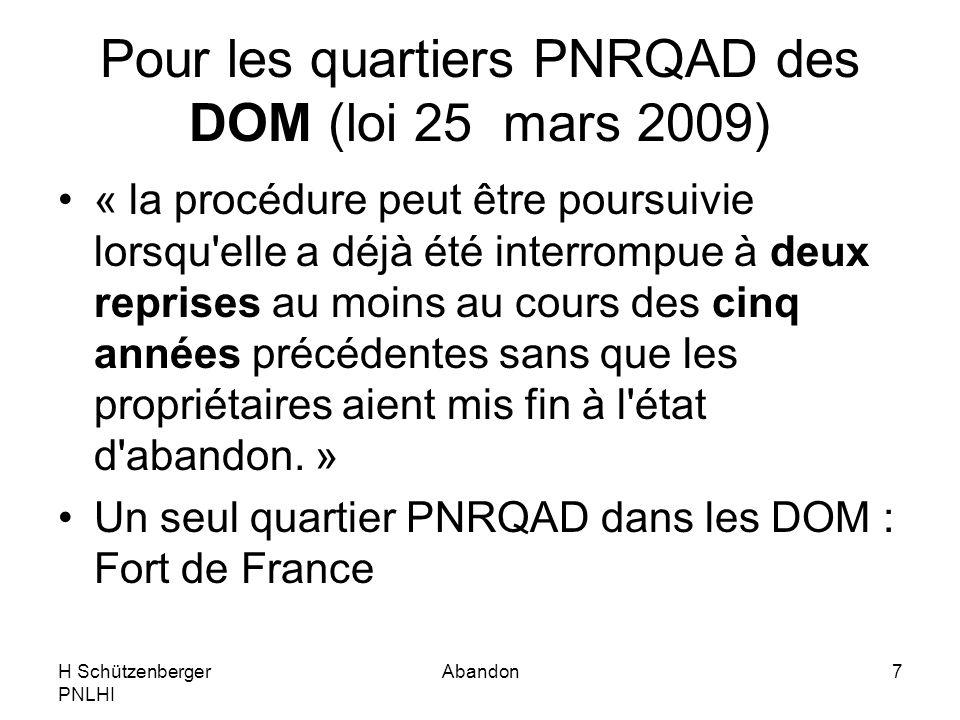 Pour les quartiers PNRQAD des DOM (loi 25 mars 2009)