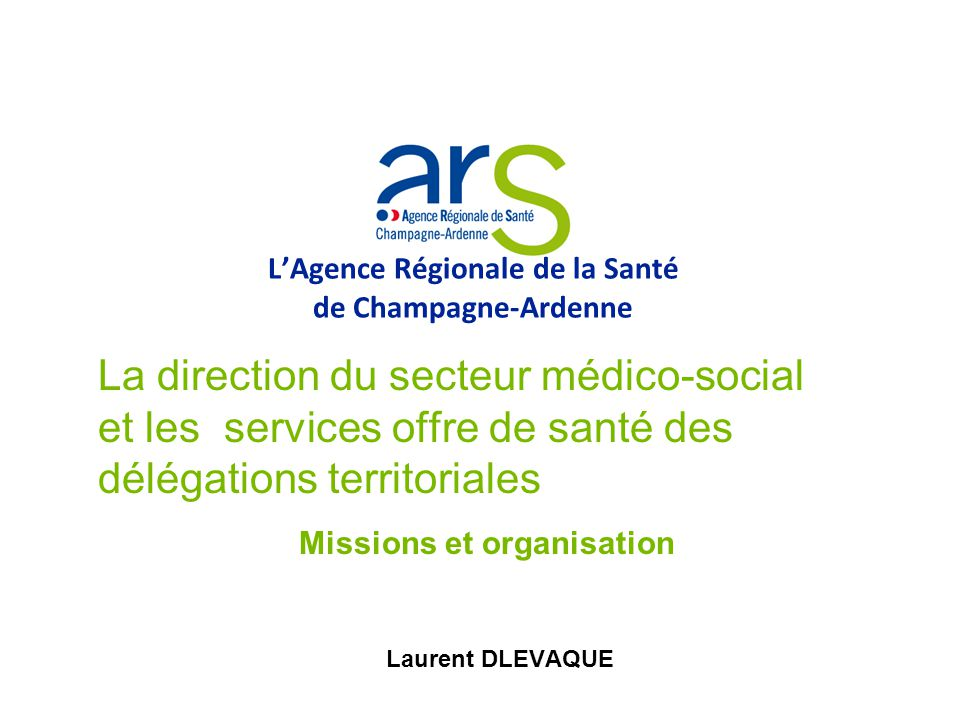 L'Agence Régionale de la Santé de Champagne-Ardenne