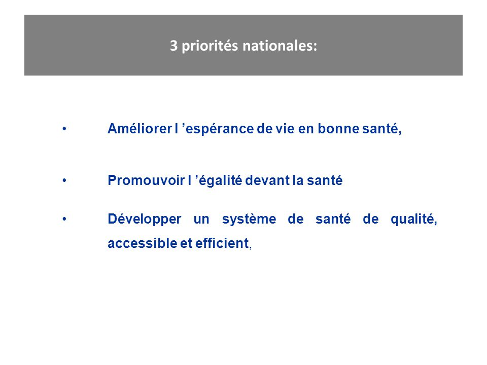 3 priorités nationales: