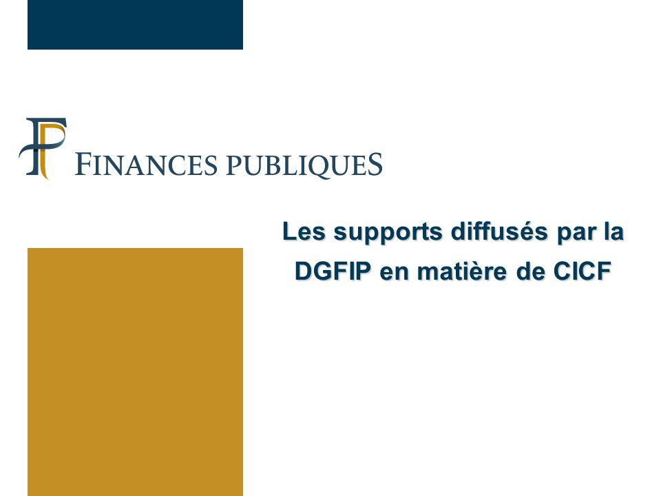 Les supports diffusés par la DGFIP en matière de CICF