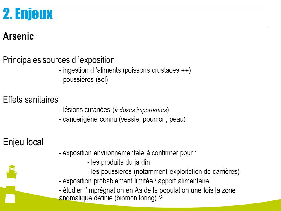 2. Enjeux Arsenic Enjeu local Principales sources d 'exposition