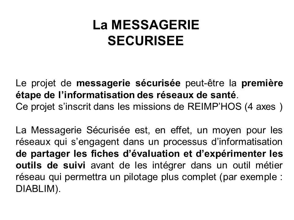 La MESSAGERIE SECURISEE