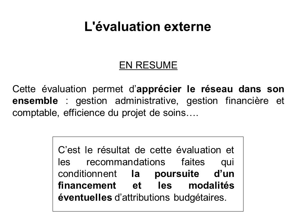 L évaluation externe EN RESUME