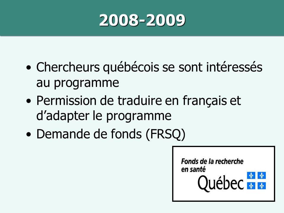 2008-2009 Chercheurs québécois se sont intéressés au programme