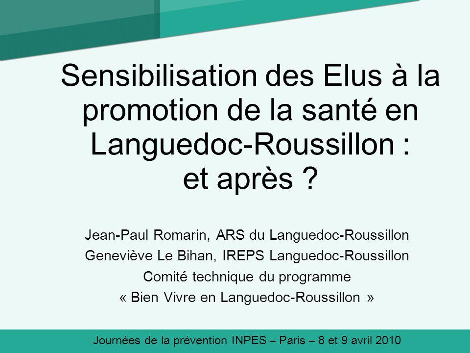Sensibilisation des Elus à la promotion de la santé en Languedoc-Roussillon : et après