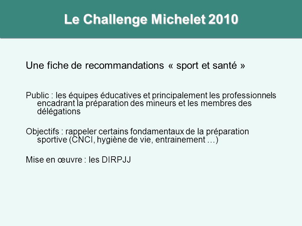 Le Challenge Michelet 2010 Une fiche de recommandations « sport et santé »