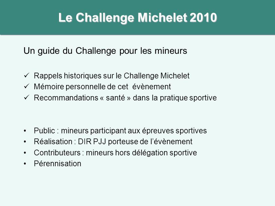 Le Challenge Michelet 2010 Un guide du Challenge pour les mineurs