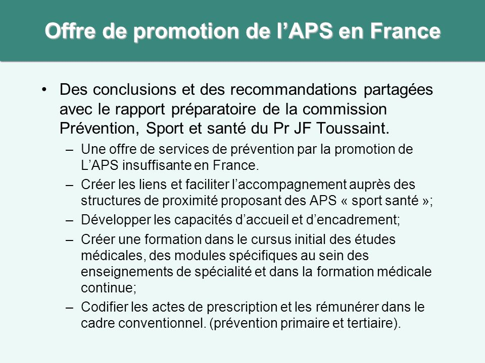 Offre de promotion de l'APS en France