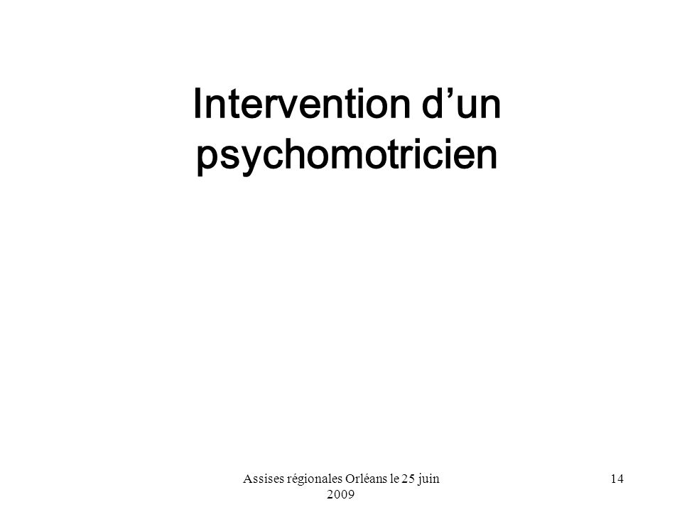 Intervention d'un psychomotricien