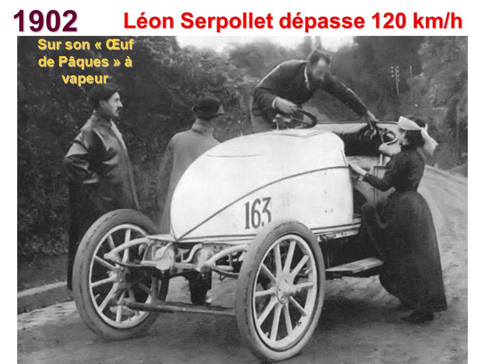 Léon Serpollet dépasse 120 km/h Sur son « Œuf de Pâques » à vapeur