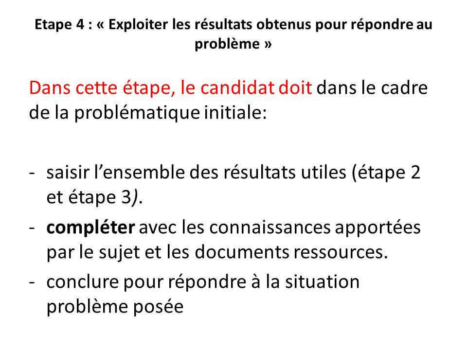 saisir l'ensemble des résultats utiles (étape 2 et étape 3).