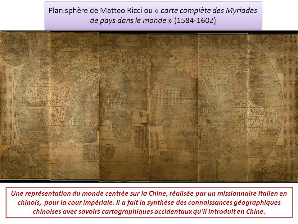 Planisphère de Matteo Ricci ou « carte complète des Myriades de pays dans le monde » (1584-1602)