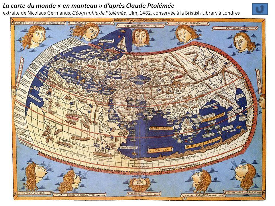 La carte du monde « en manteau » d'après Claude Ptolémée,
