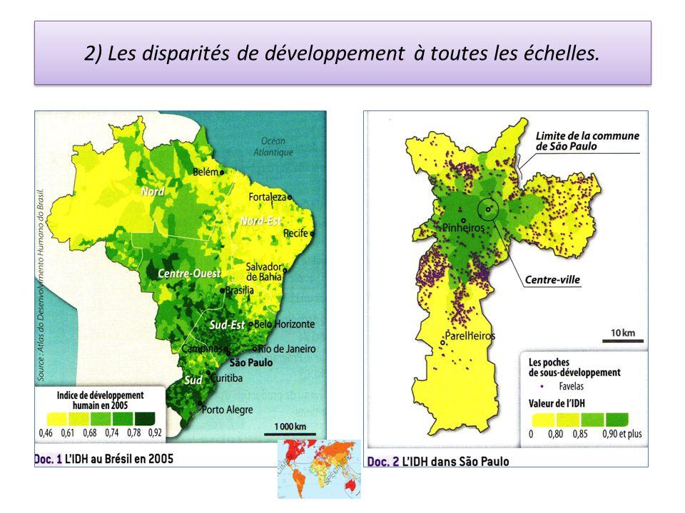2) Les disparités de développement à toutes les échelles.