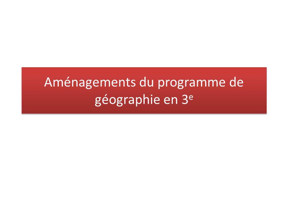 Aménagements du programme de géographie en 3e