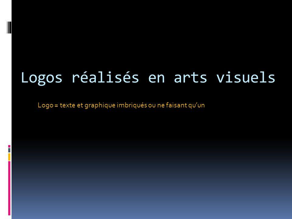 Logos réalisés en arts visuels