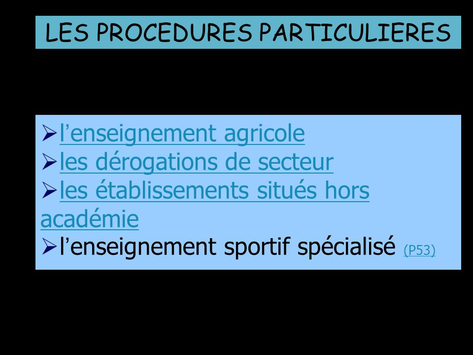 LES PROCEDURES PARTICULIERES