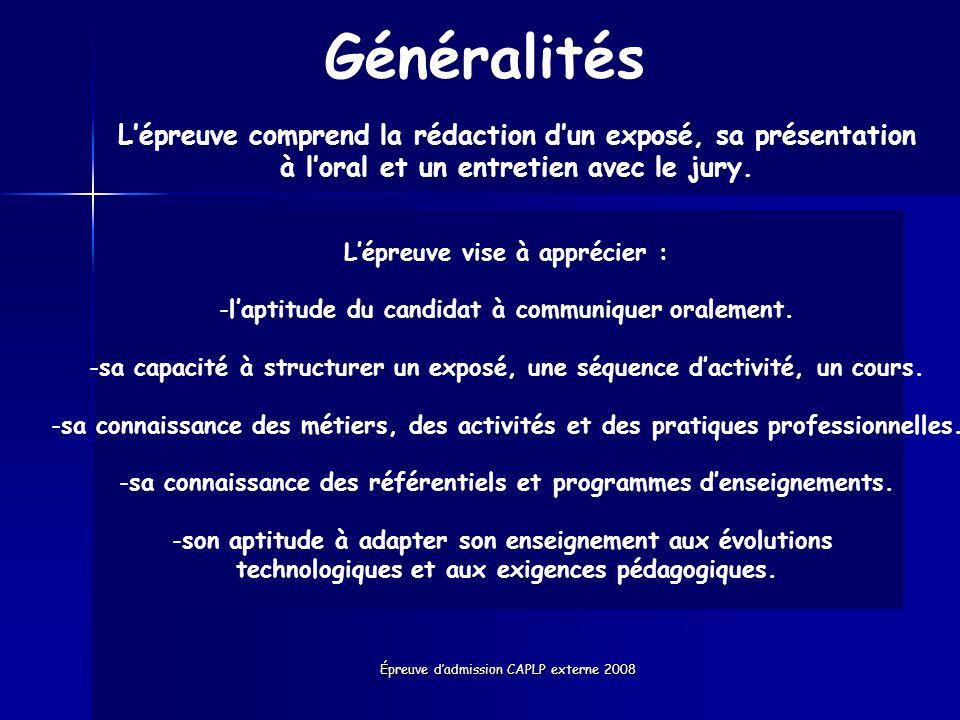 Généralités L'épreuve comprend la rédaction d'un exposé, sa présentation à l'oral et un entretien avec le jury.