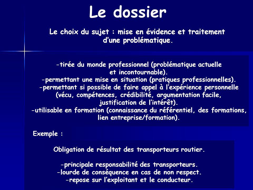 Le dossier Le choix du sujet : mise en évidence et traitement