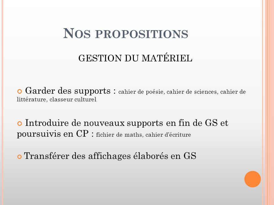 Nos propositions GESTION DU MATÉRIEL