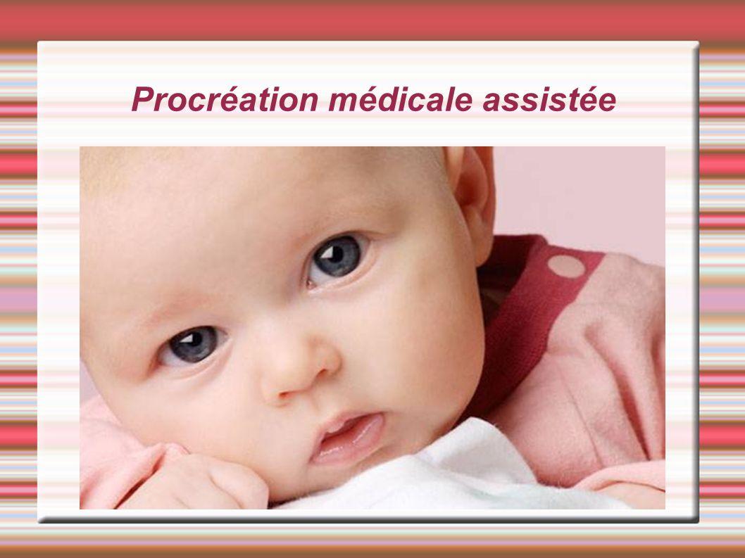 Procréation médicale assistée