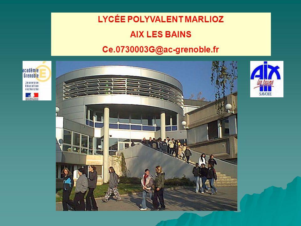 LYCÉE POLYVALENT MARLIOZ